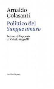 Copertina di 'Polittico del «Sangue amaro». Lettura della poesia di Valerio Magrelli'