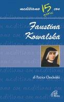 Faustina Kowalska - Patrice Chocholski