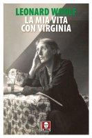 mia vita con Virginia. (La) - Leonard Woolf