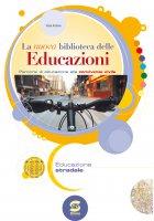 La nuova biblioteca delle Educazioni - Educazione stradale - Viola Ardone