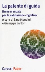 Copertina di 'La patente di guida. Breve manuale per la valutazione cognitiva'