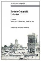 Bruno Gabrielli. Città e piani