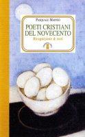 Poeti cristiani del Novecento - Maffeo Pasquale