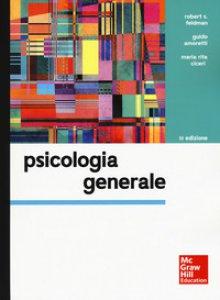 Copertina di 'Psicologia generale + connect (bundle). Con Contenuto digitale per download e accesso on line'