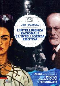 Copertina di 'L'intelligenza razionale e l'intelligenza emotiva'