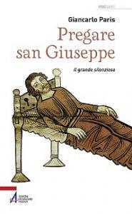 Copertina di 'Pregare san Giuseppe'