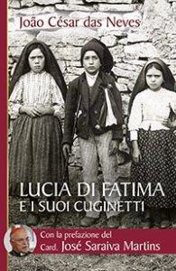 Copertina di 'Lucia di Fatima e i suoi cuginetti'