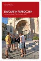 Educare in parrocchia - Masina Mario