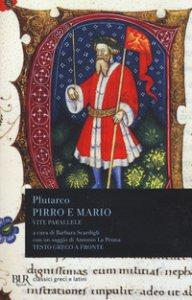 Copertina di 'Vite parallele. Pirro e Mario. Testo greco a fronte'