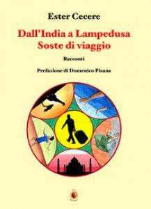 Copertina di 'Dall'India a Lampedusa. Soste di viaggio'