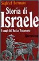 Storia di Israele. I tempi dell'Antico Testamento - Herrmann Siegfried