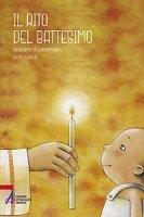 Il rito del battesimo - AA.VV.