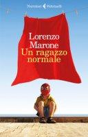 Un ragazzo normale - Marone Lorenzo