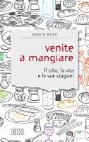Venite a mangiare - Marco Bove