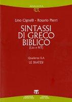Sintassi di greco biblico (LXX-NT) - Cignelli Lino, Pierri Rosario
