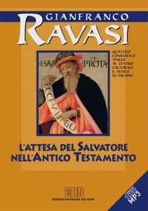 Copertina di 'L' Attesa del Salvatore nell'Antico Testamento. Quattro conferenze tenute al Centro culturale S. Fedele di Milano'