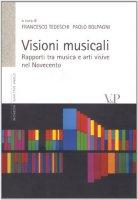 Visioni musicali. Rapporti tra musica e arti visive nel Novecento