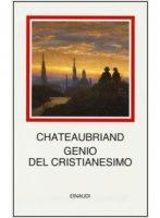 Genio del cristianesimo - F.-René de Chateaubriand