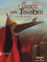 Il gioco delle tenebre - Beigel Christine ,  Saillard Remi