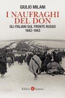 I naufraghi del Don - Giulio Milani