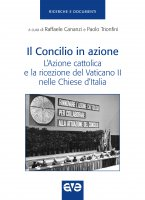 Il Concilio in azione - Raffaele Cananzi , Paolo Trionfini