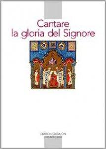Copertina di 'Cantare la gloria del Signore. Preghiere della liturgia bizantina'