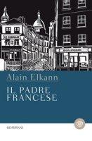 Il padre francese - Elkann Alain