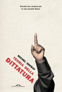 Copertina di 'Teoria della dittatura'