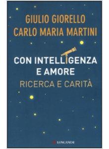 Copertina di 'Con intelligenza e amore'