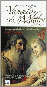 Copertina di 'Ascolto il Vangelo di Matteo (Cof. 3 cd audio con testo del Vangelo)'