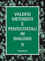 Valdesi, metodisti e pentecostali in dialogo