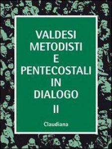 Copertina di 'Valdesi, metodisti e pentecostali in dialogo'