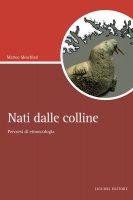 Nati dalle colline - Matteo Meschiari