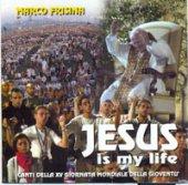 Jesus is my life - Frisina Marco