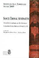 Sancti Thomae Athenaeum. Discipline a confronto sul «De voluntario». In ricordo di P. Dalmazio Mongillo
