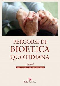 Copertina di 'Percorsi di Bioetica quotidiana'
