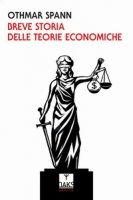 Breve storia delle teorie economiche - Spann Othmar