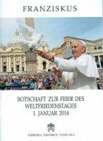 Botschaft zur feier des Weltfriedenstages