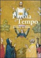 Parola e tempo (2009) vol.8 - Natalino Valentini, Francesco Lambiasi, Enzo Bianchi, Carlo Rusconi