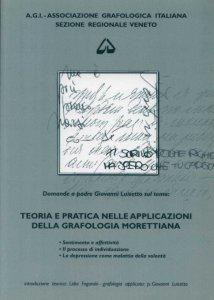 Copertina di 'Teoria e pratica nelle applicazioni della grafologia morettiana'