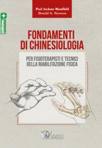 Copertina di 'Fondamenti di chinesiologia per fisioterapisti e tecnici della riabilitazione fisica'