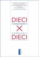 Dieci comandamenti per dieci cardinali