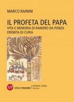 Il Profeta del papa - Marco Rainini