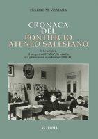 Cronaca del Pontificio ateneo salesiano - Vismara Eusebio M.