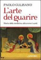 L'arte del guarire - Gulisano Paolo