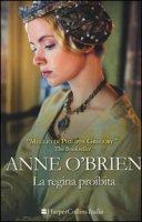 La regina proibita - O'Brien Anne