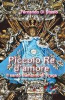 Piccolo Re d'amore - Fernando Di Stasio