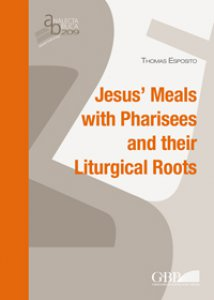 Copertina di 'Jesus's Meals with Pharisees and their Liturgical Roots.'