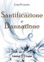 Santificazione e Dannazione - Luisa Piccarreta