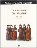 La matricolaDie Matrikel 1573-1602, 1707-1727
